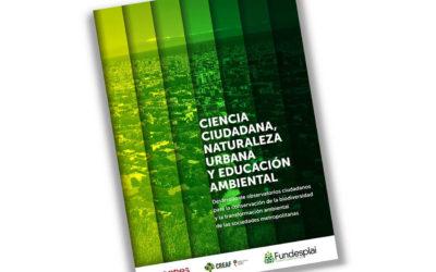 """Guía """"Ciencia Ciudadana, naturaleza urbana y educación ambiental"""""""